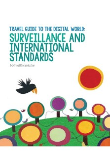 Travel Guide to the Digital World - Surveillanvce and International Standards